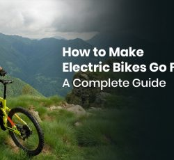 9.1- How to Make Electric Bikes Go Faster- A Complete Guide